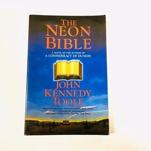 "John Kennedy Toole ""The Neon Bible"""